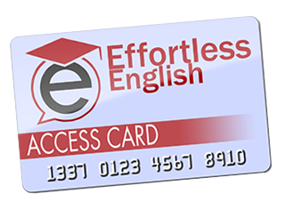 access card Speak English Powerfully With Effortless English